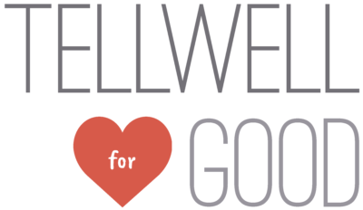 Announcing Tellwell for Good!